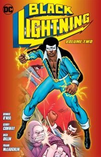 Black Lightning Vol. 2 by Tony Isabella