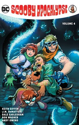 Book Scooby Apocalypse Vol. 4 by Keith Giffen