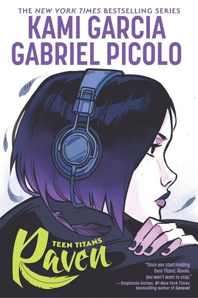 Teen Titans: Raven by Kami Garcia