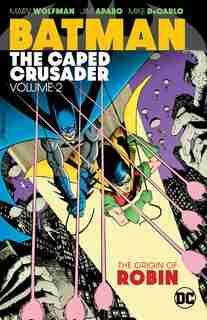 Batman: The Caped Crusader Vol. 2 by Various