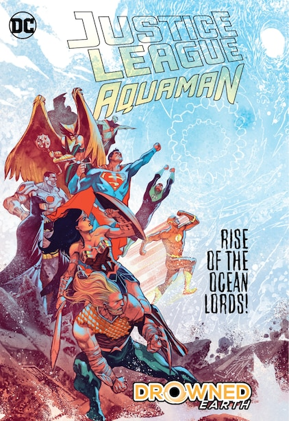 Justice League/aquaman: Drowned Earth by Scott Snyder
