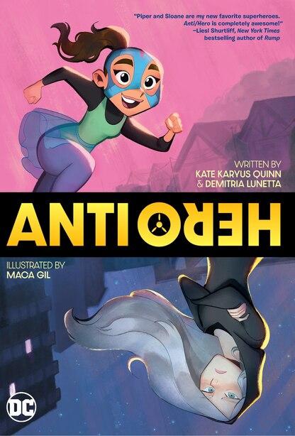 Anti/hero by Kate Karyus Quinn