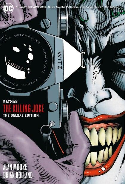 Batman: The Killing Joke Deluxe (new Edition) by Alan Moore