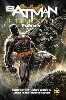 Batman: Eternal Omnibus by Scott Snyder