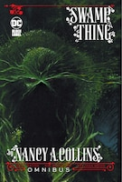 Swamp Thing By Nancy A. Collins Omnibus