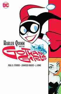 Harley Quinn & The Gotham Girls by Paul Storrie