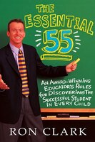 The Essential 55: An Award-winning Educator's Rules For Discovering The Successful Student In Every…