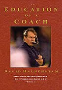 Book The Education Of A Coach: The Education Of Bill Belichick by David Halberstam