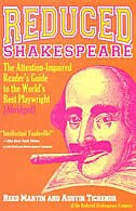 Reduced Shakespeare: The Complete Guide For The Attention-impaired (abridged)
