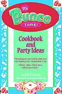 It's Bunco Time!: Cookbook and Party Ideas by Leslie Crouch