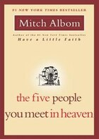 The Five People You Meet In Heaven