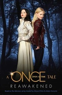 Reawakened: A Once Upon A Time Tale by Odette Beane