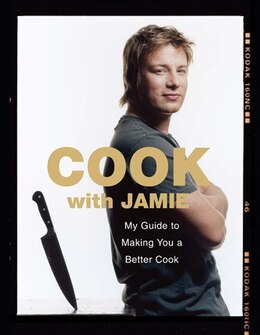Book Cook With Jamie: My Guide To Making You A Better Cook by Jamie Oliver