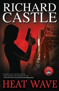 Book Heat Wave by Richard Castle