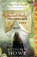 Book The Physick Book of Deliverance Dane by Katherine Howe