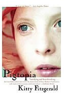 Pigtopia by Kitty Fitzgerald