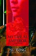 My Life As Emperor: A Novel