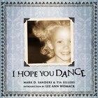 I Hope You Dance: I HOPE YOU DANCE