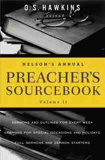 Nelson's Annual Preacher's Sourcebook, Volume 2 by Thomas Nelson