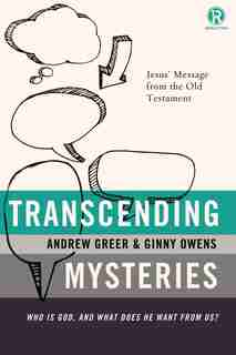 Transcending Mysteries: Who Is God, And What Does He Want From Us? by Ginny Owens
