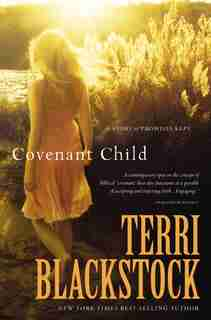 Covenant Child by Terri Blackstock