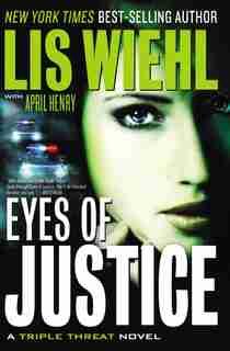 Eyes Of Justice by LIS WIEHL