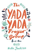 The Yada Yada Prayer Group