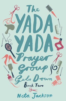 Book The Yada Yada Prayer Group Gets Down by Neta Jackson