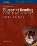 Book Elementary Blueprint Reading for Machinists by David L. Taylor