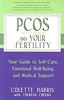 Pcos and Your Fertility: Your Guide to Self-Care, Emotional Well-Being and Medical Support