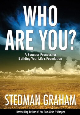 Book Who Are You?: A Step-By-Step Process for Building a Foundation for Your Life by Stedman Graham
