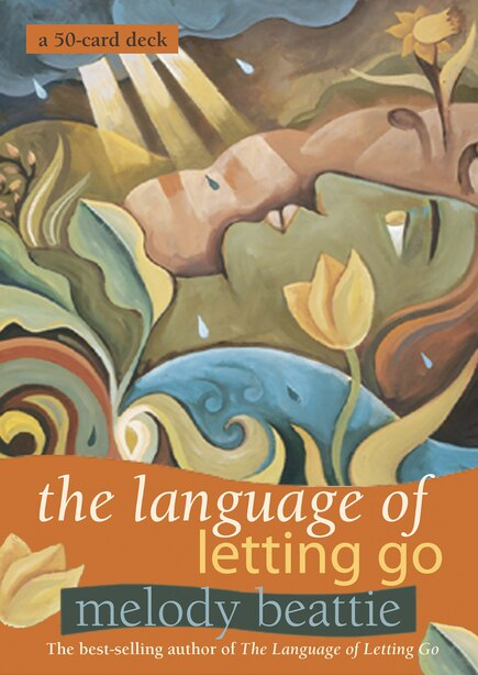 The Language Of Letting Go by Melody Beattie