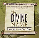 The Divine Name: Sounds Of The God Code