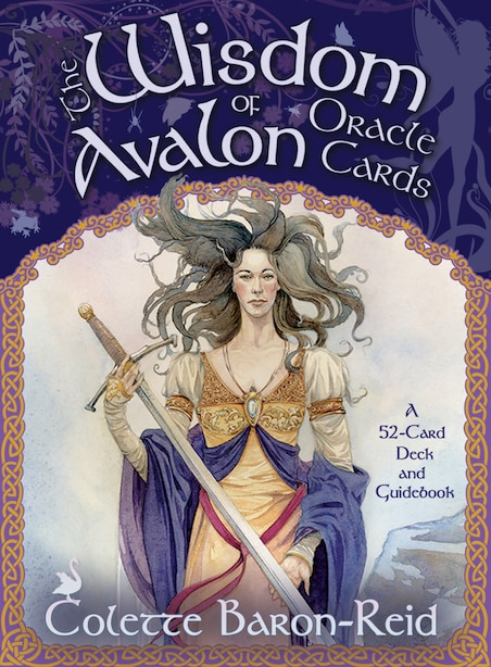 The Wisdom Of Avalon Oracle Cards: A 52-card Deck And Guidebook by Colette Baron-reid