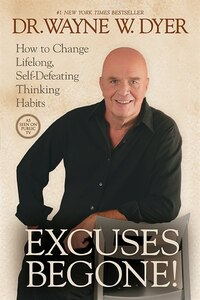 Excuses Begone! 7-CD: How to Change Lifelong, Self-Defeating Thinking Habits