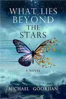 What Lies Beyond The Stars by Michael Goorjian