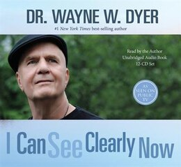 Book I Can See Clearly Now: 12-CD Set by Wayne W. Dyer
