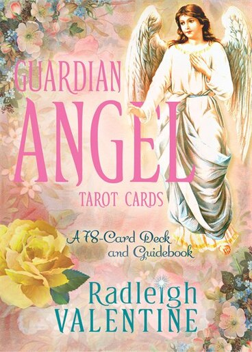 Guardian Angel Tarot Cards: A 78-card Deck And Guidebook by Radleigh Valentine