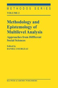 Methodology and Epistemology of Multilevel Analysis: Approaches from Different Social Sciences