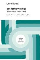 Economic Writings: Selections 1904-1945