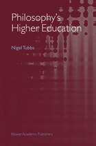 Philosophy's Higher Education