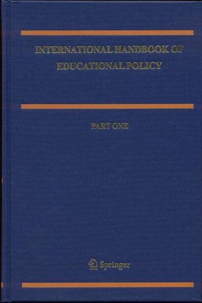 International Handbook of Educational Policy by Nina Bascia
