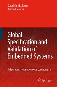 Global Specification and Validation of Embedded Systems: Integrating Heterogeneous Components