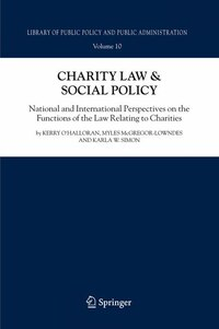 Charity Law & Social Policy: National and International Perspectives on the Functions of the Law…