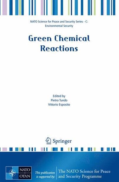 Green Chemical Reactions de Pietro Tundo