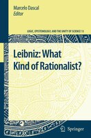 Leibniz: What Kind Of Rationalist?