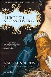 Through a Glass Darkly: A Novel