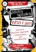 Poetry Speaks Who I Am: Poems of Discovery, Inspiration, Independence, and Everything Else by Elise Paschen