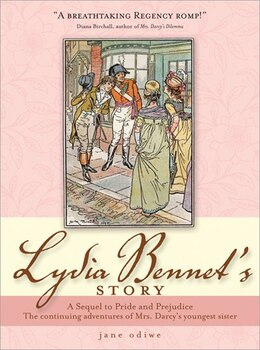 Book Lydia Bennet's Story: A Sequel to Pride and Prejudice by Jane Odiwe