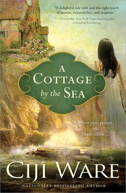 Book Cottage By the Sea by Ciji Ware